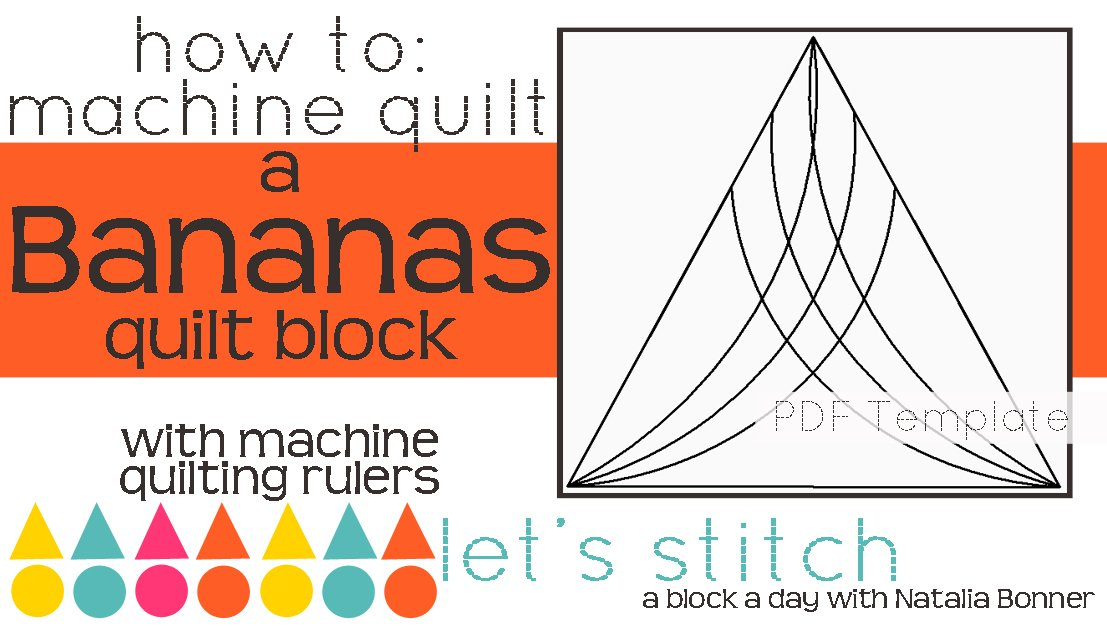 Let's Stitch - A Block a Day With Natalia Bonner - PDF - Bananas