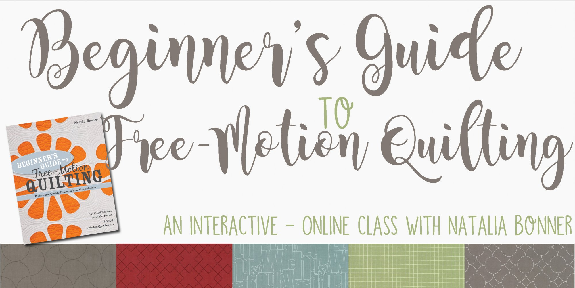 Beginners Guide To Free Motion Quilting Interactive Class With
