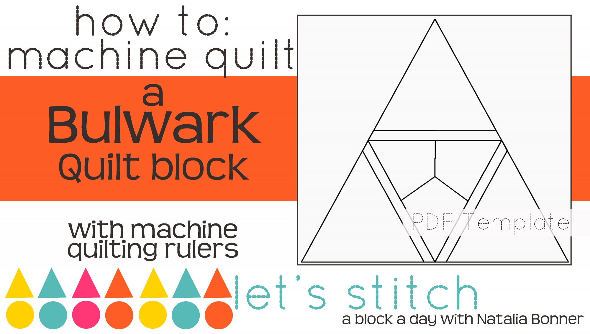 Let's Stitch - A Block a Day With Natalia Bonner - PDF - Bulwark