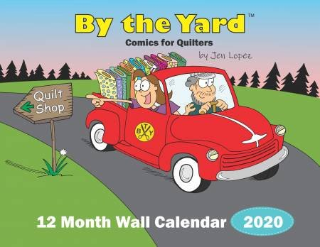 By the Yard - 2020 - 12 Month Calendar for Quilters