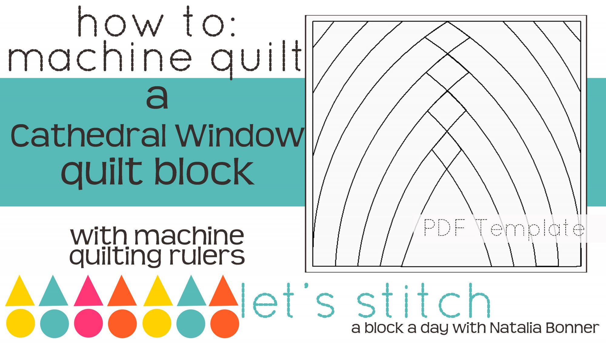 Let's Stitch - A Block a Day With Natalia Bonner - PDF - Cathedral Window