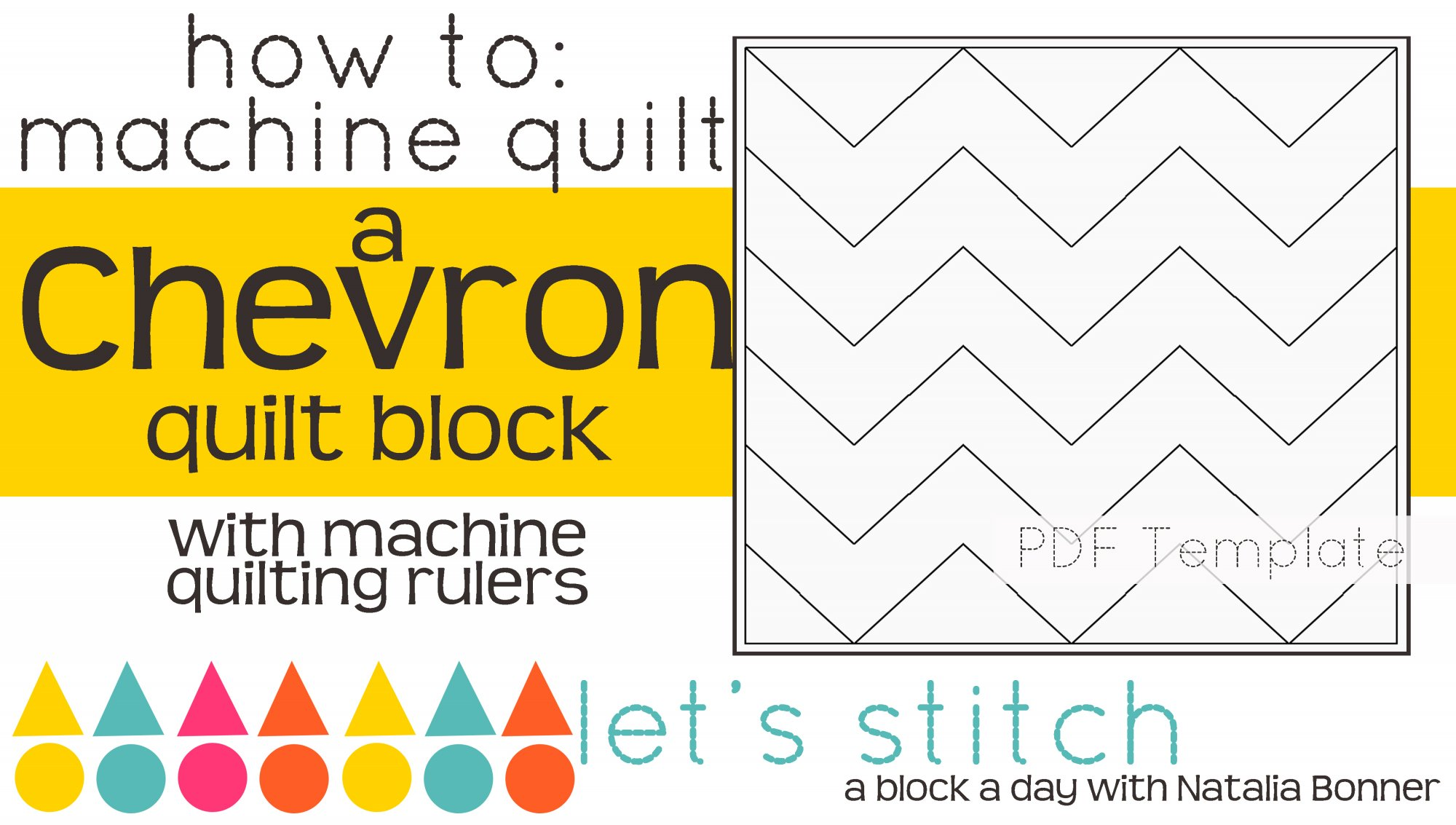 Let's Stitch - A Block a Day With Natalia Bonner - PDF - Chevron