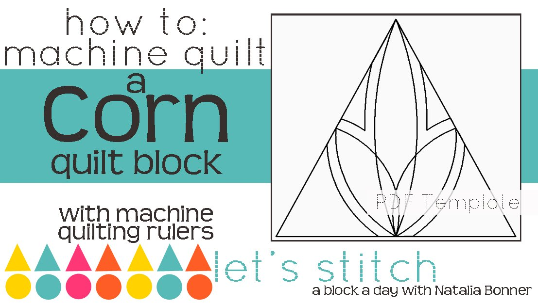 Let's Stitch - A Block a Day With Natalia Bonner - PDF - Corn
