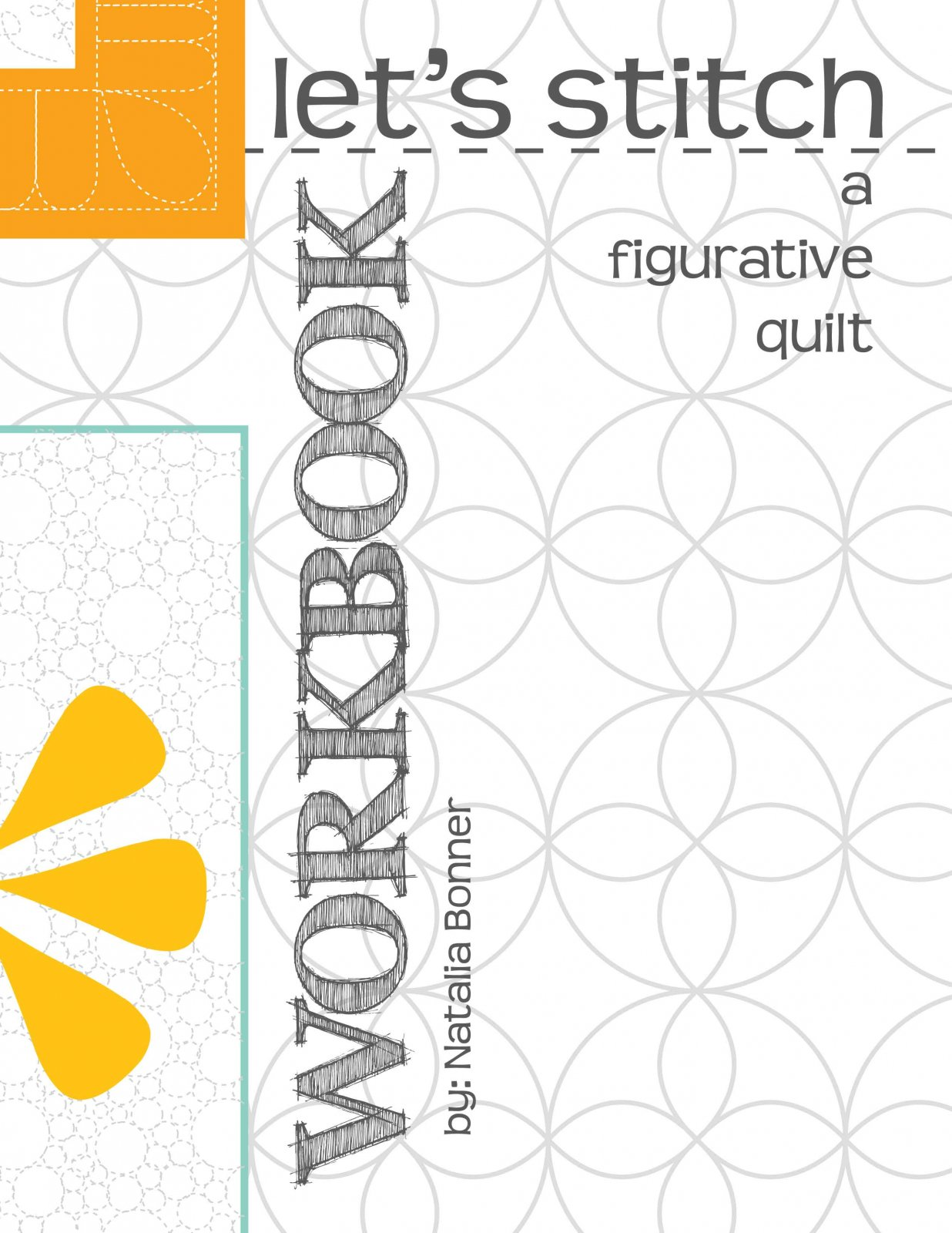 Let's Stitch a Figurative Quilt - Design Workbook