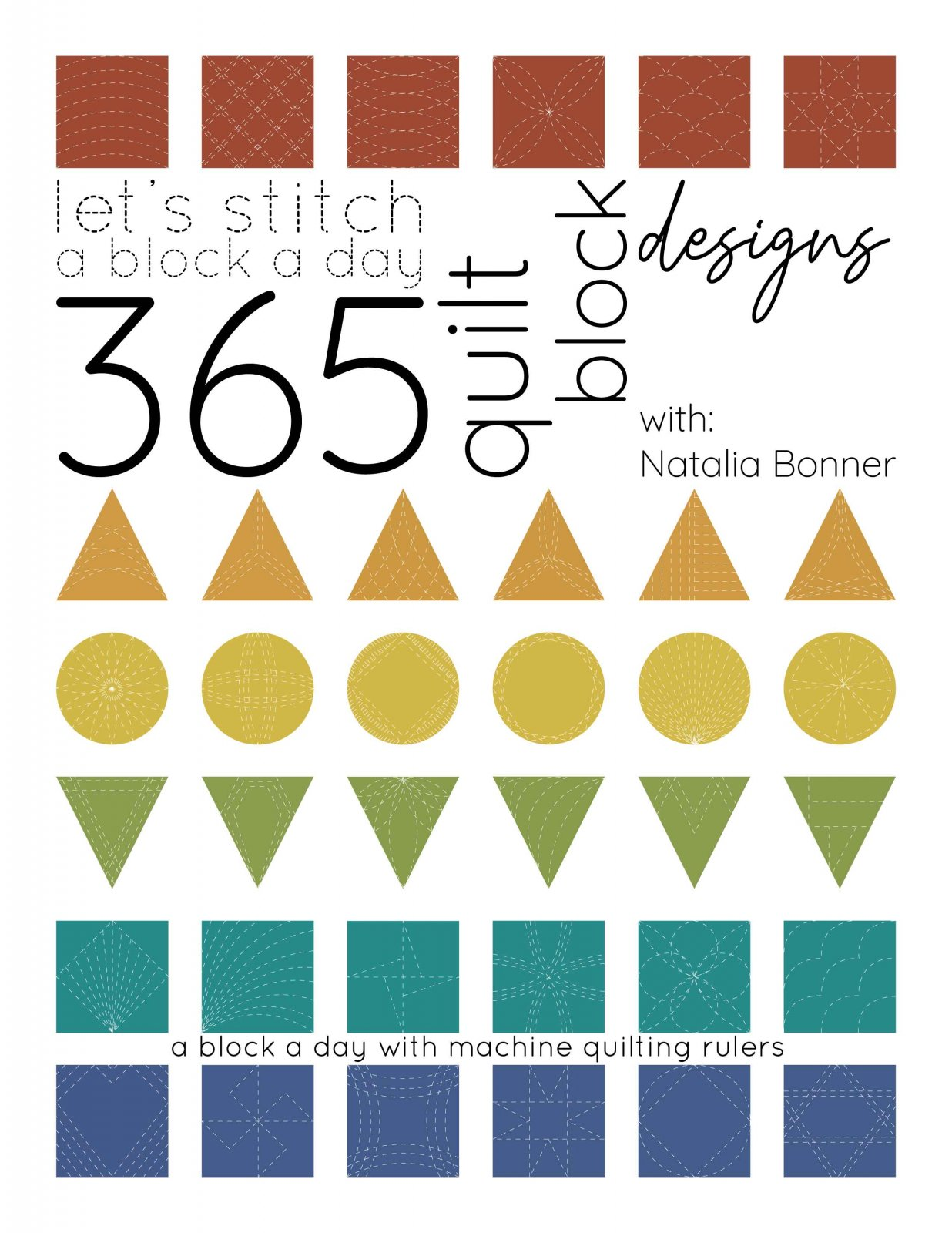 Let's Stitch - 365 Quilt Block Designs - With Machine Quilting Rulers