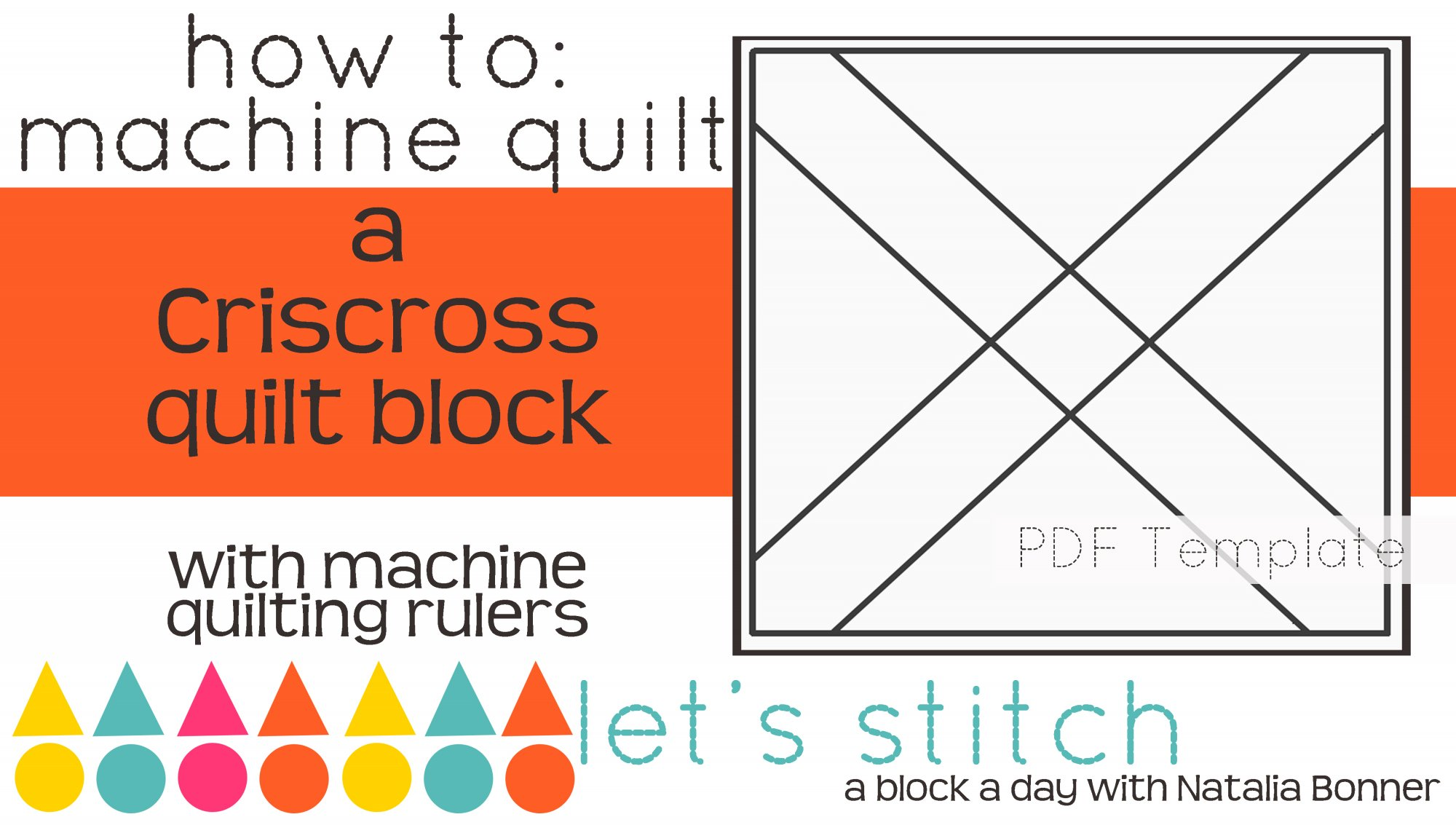Let's Stitch - A Block a Day With Natalia Bonner - PDF - Criscross