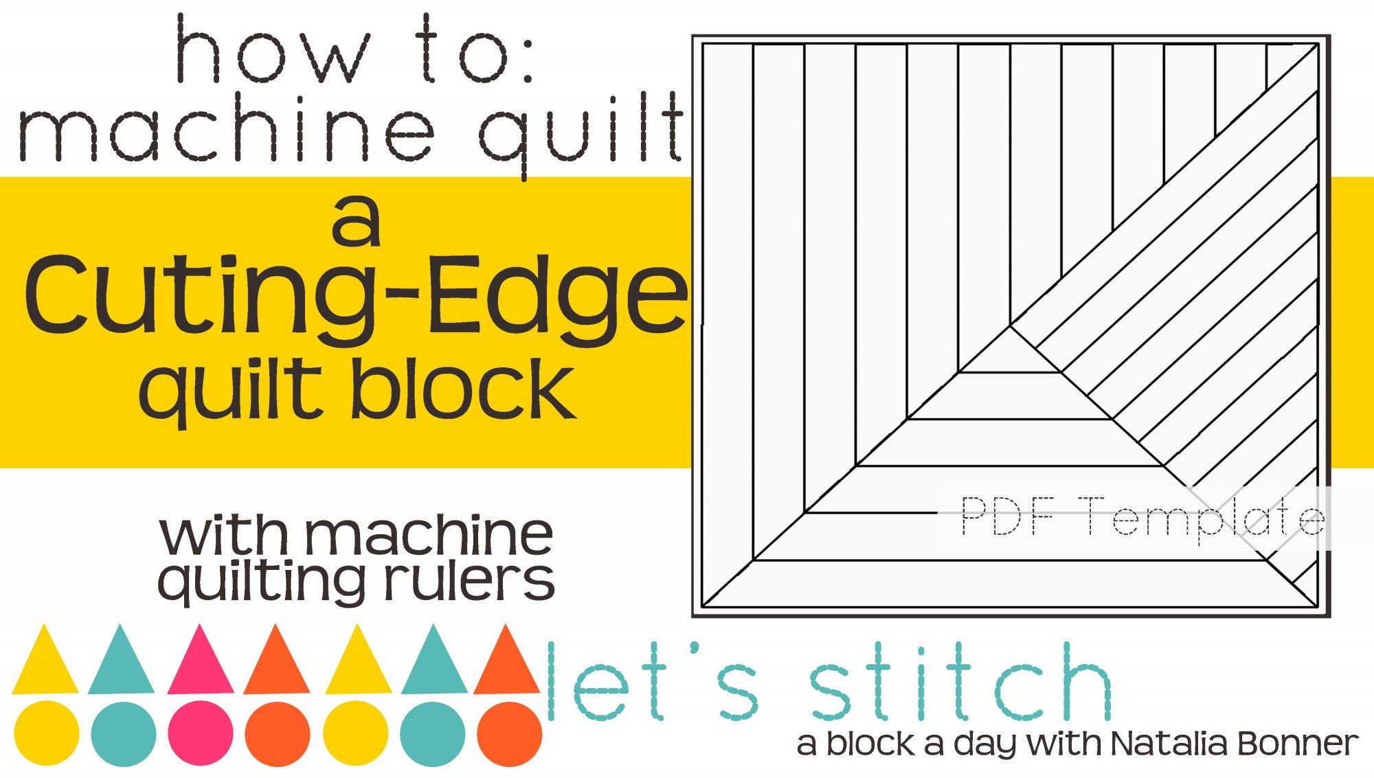 Let's Stitch - A Block a Day With Natalia Bonner - PDF - Cutting-Edge