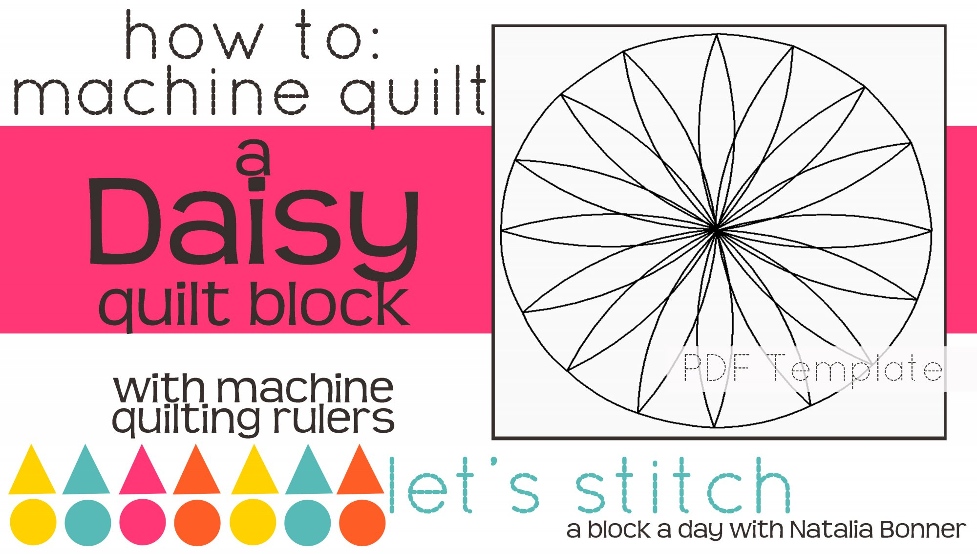 Let's Stitch - A Block a Day With Natalia Bonner - PDF - Daisy