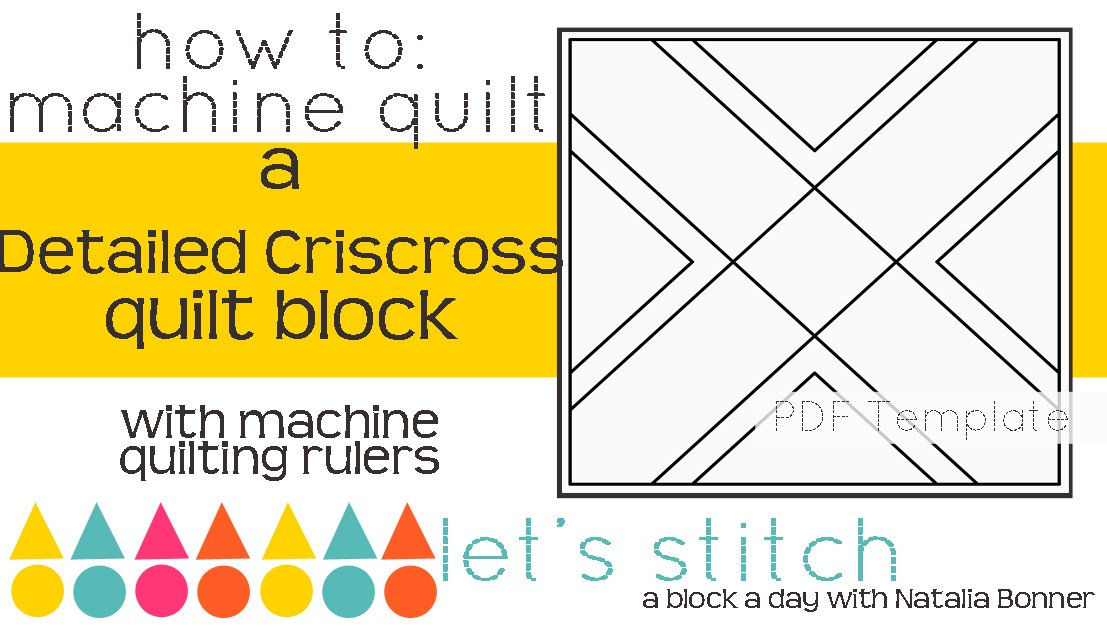 Let's Stitch - A Block a Day With Natalia Bonner - PDF -Detailed Criscross