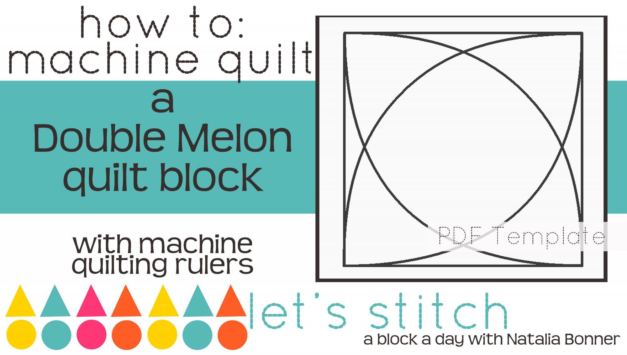 Let's Stitch - A Block a Day With Natalia Bonner - PDF - Double Melon