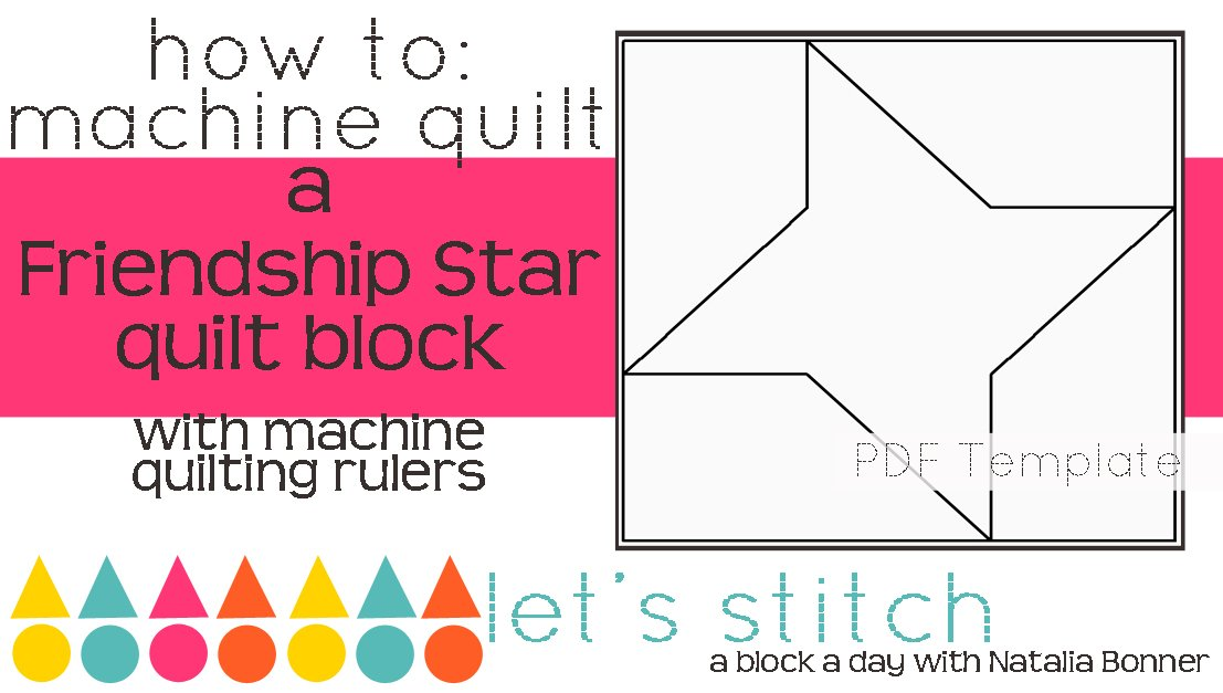 Let's Stitch - A Block a Day With Natalia Bonner - PDF - Friendship Star