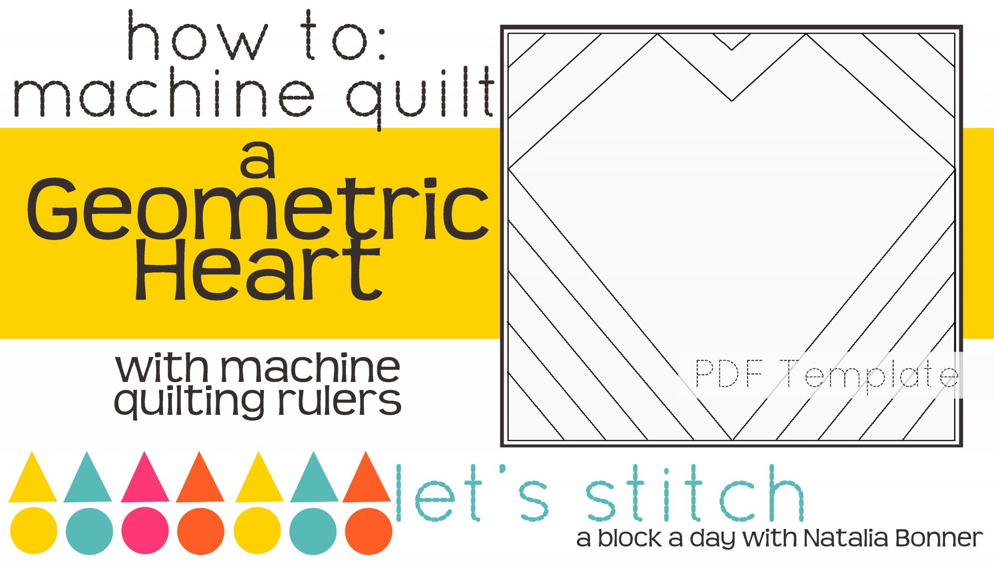 Let's Stitch - A Block a Day With Natalia Bonner - PDF - Geometric Heart