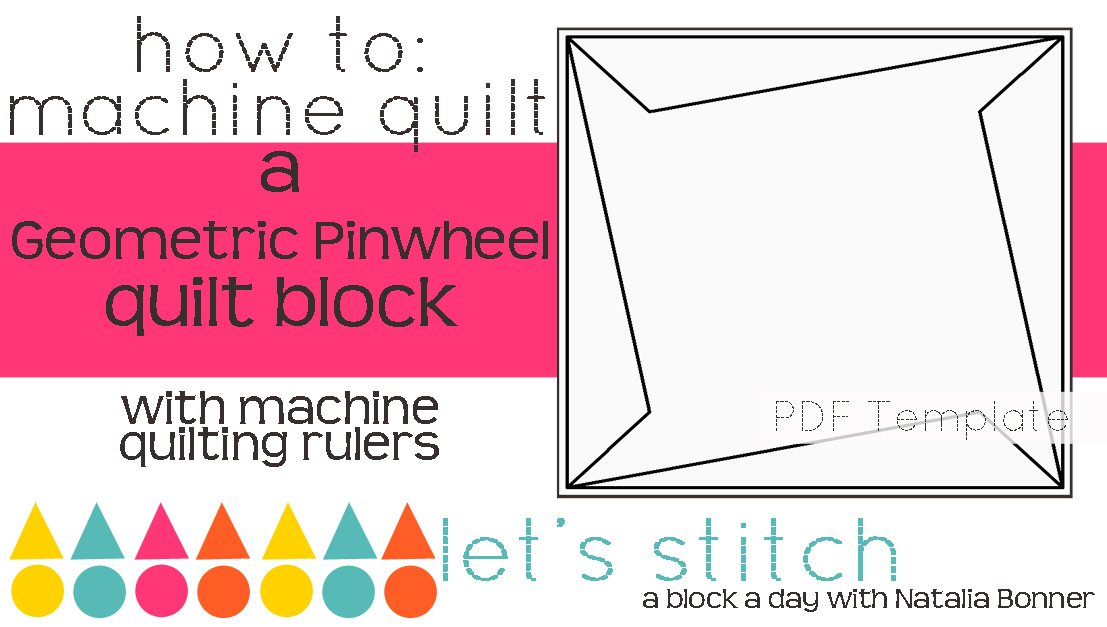 Let's Stitch - A Block a Day With Natalia Bonner - PDF - Geometric Pinwheel