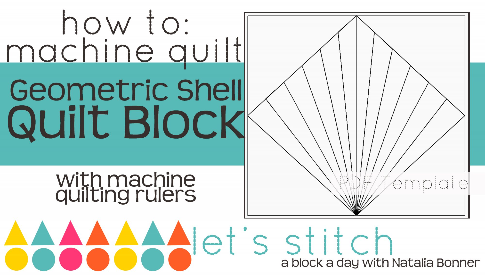 Let's Stitch - A Block a Day With Natalia Bonner - PDF - Geometric Shell