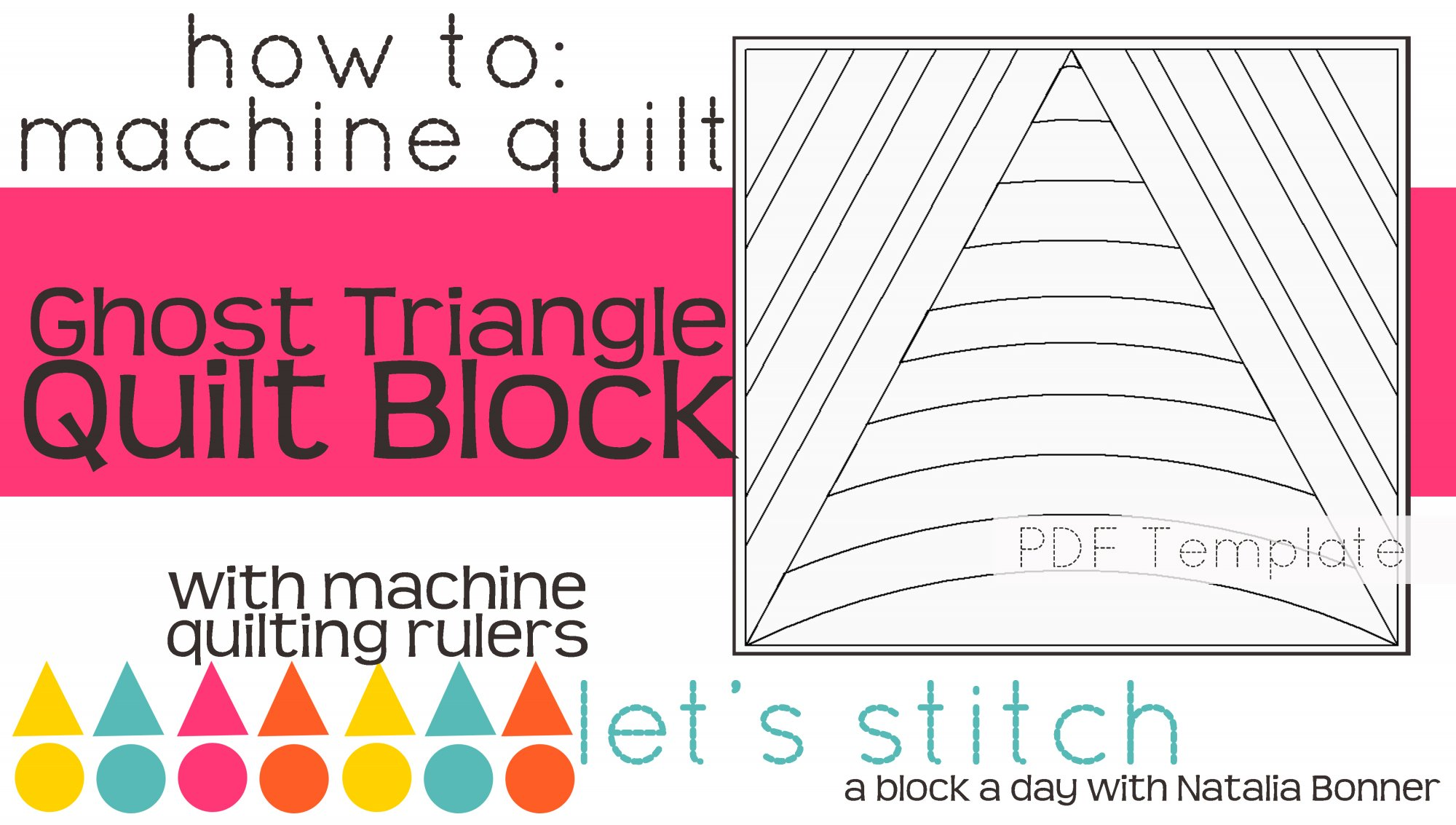 Let's Stitch - A Block a Day With Natalia Bonner - PDF - Ghost Triangle