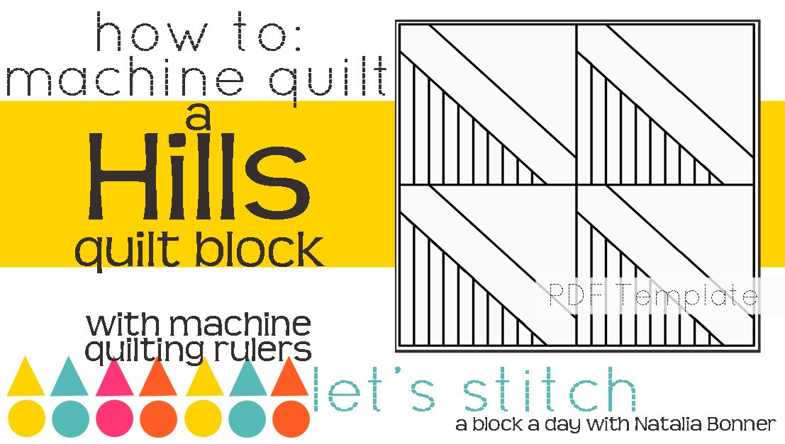 Let's Stitch - A Block a Day With Natalia Bonner - PDF - Hills