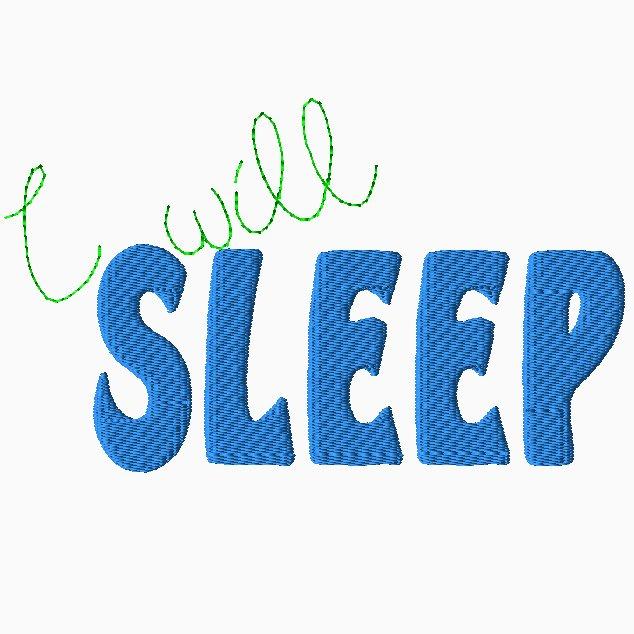 I Will Sleep Embroidery