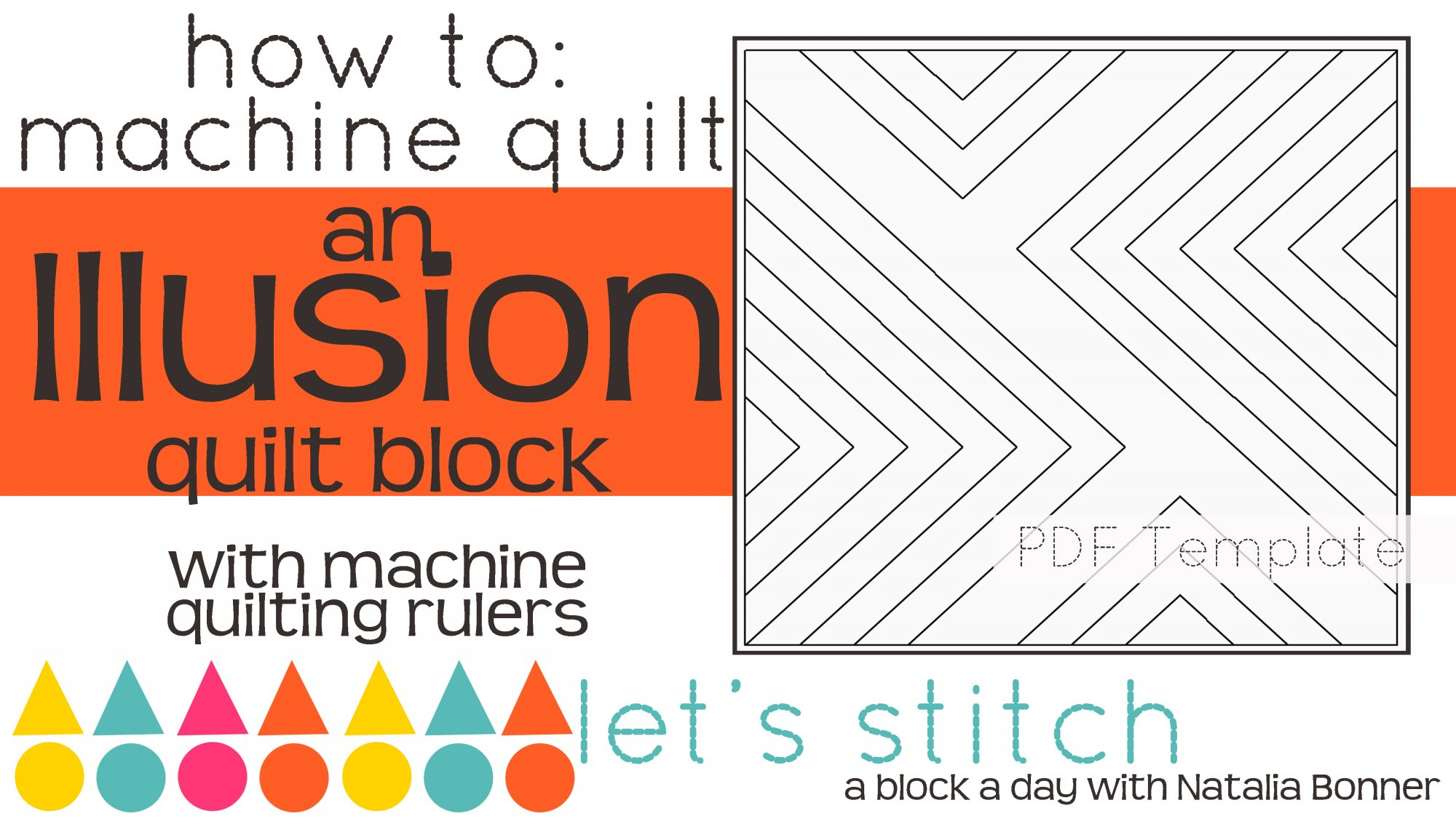 Let's Stitch - A Block a Day With Natalia Bonner - PDF - Illusion