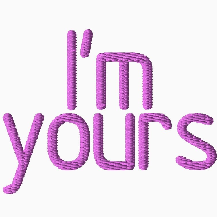 I'm Yours Embroidery
