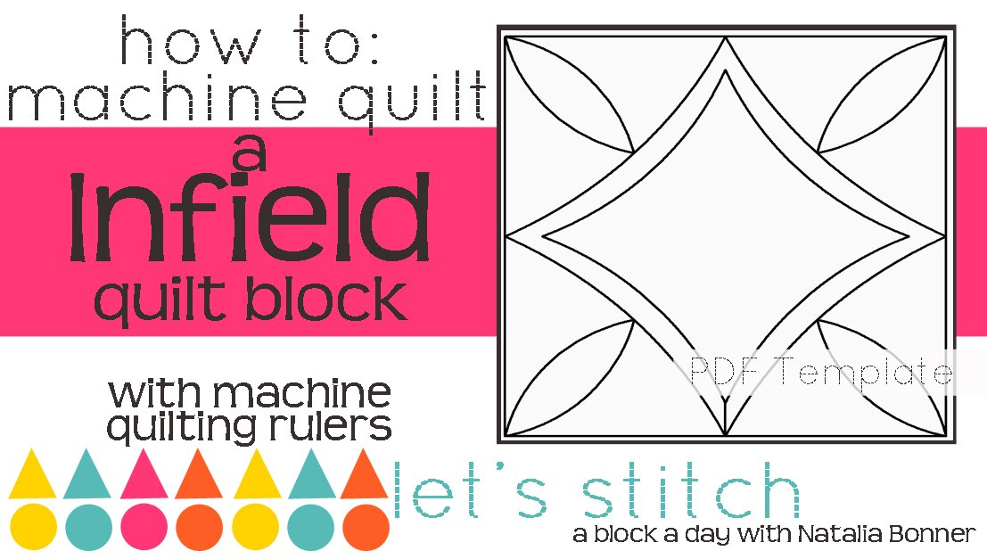Let's Stitch - A Block a Day With Natalia Bonner - PDF - Infield