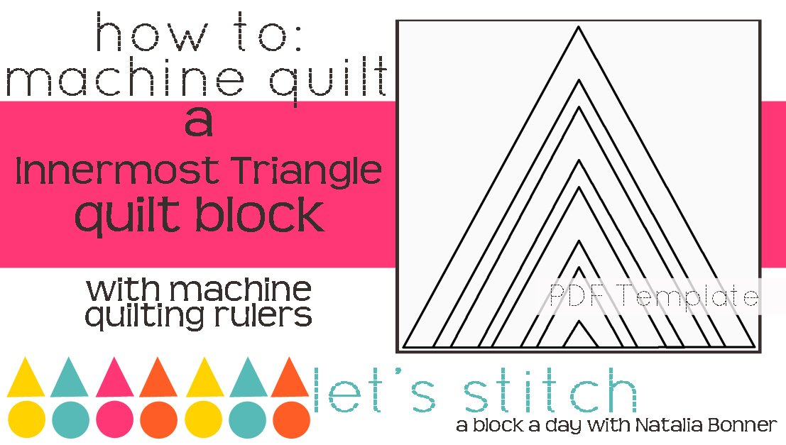 Let's Stitch - A Block a Day With Natalia Bonner - PDF - Innermost Triangle