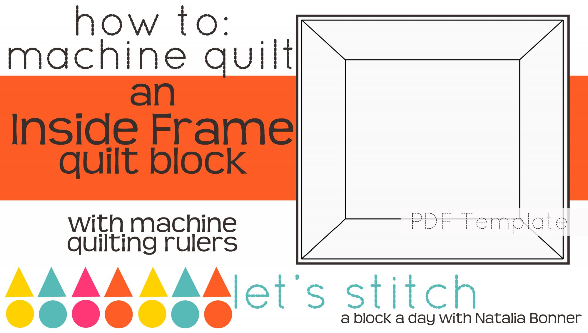 Let's Stitch - A Block a Day With Natalia Bonner - PDF - Inside Frame