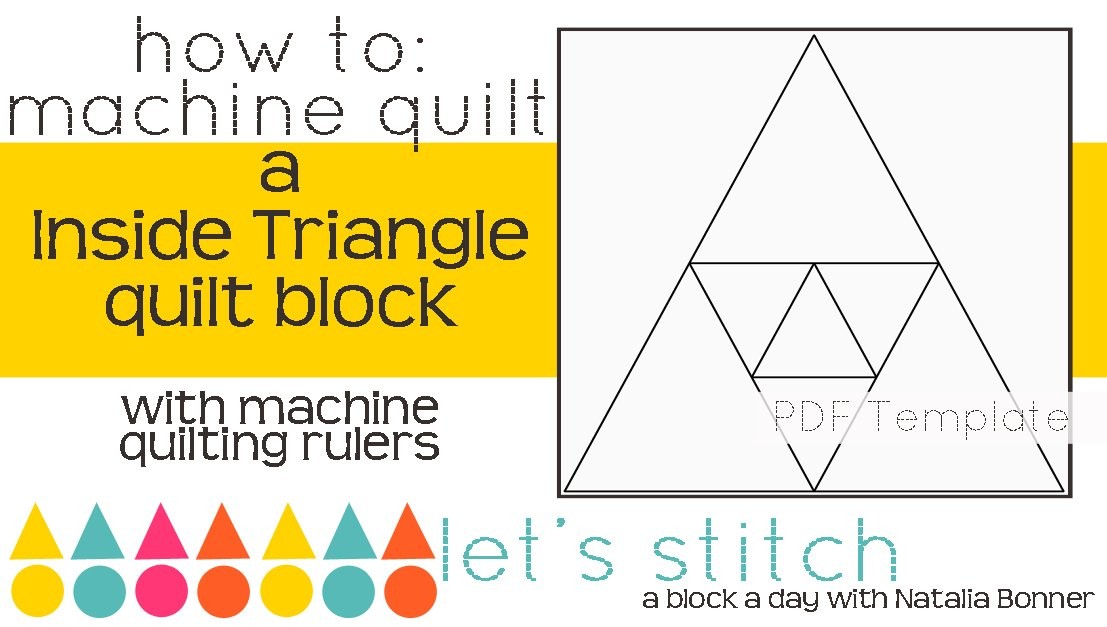 Let's Stitch - A Block a Day With Natalia Bonner - PDF - Inside Triangle