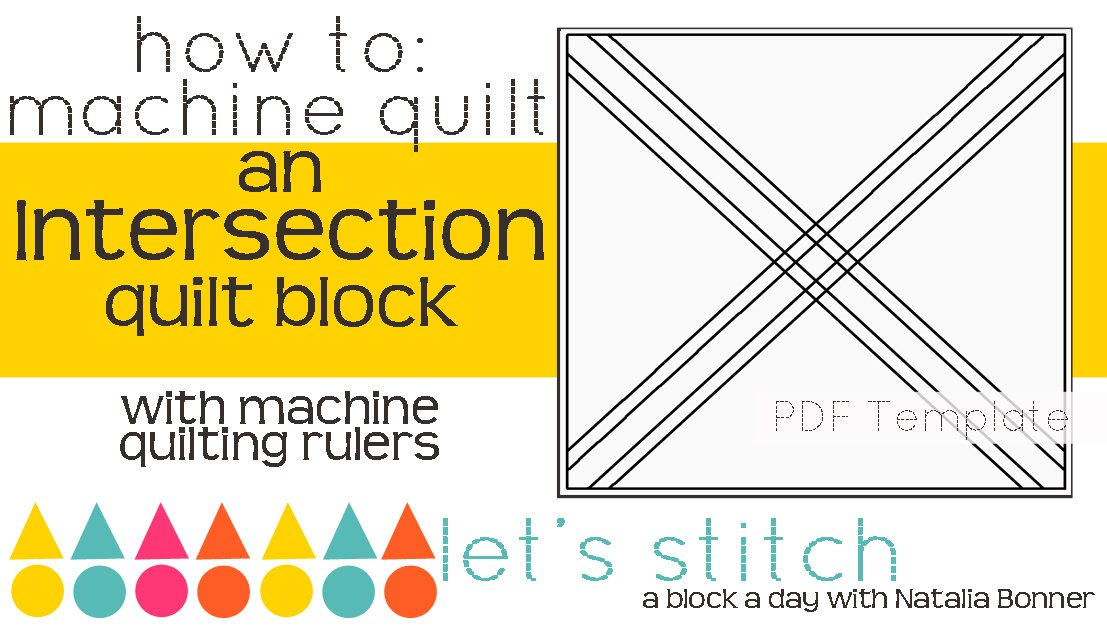 Let's Stitch - A Block a Day With Natalia Bonner - PDF -Intersection