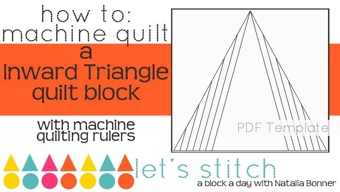 Let's Stitch - A Block a Day With Natalia Bonner - PDF - Inward Triangle