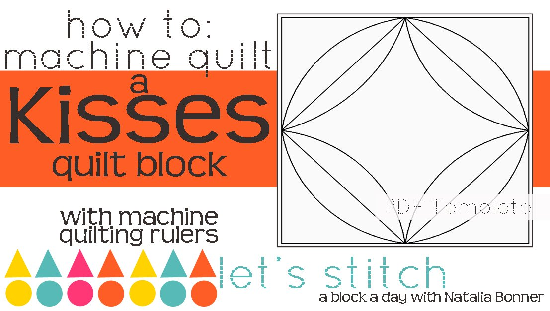 Let's Stitch - A Block a Day With Natalia Bonner - PDF - Kisses