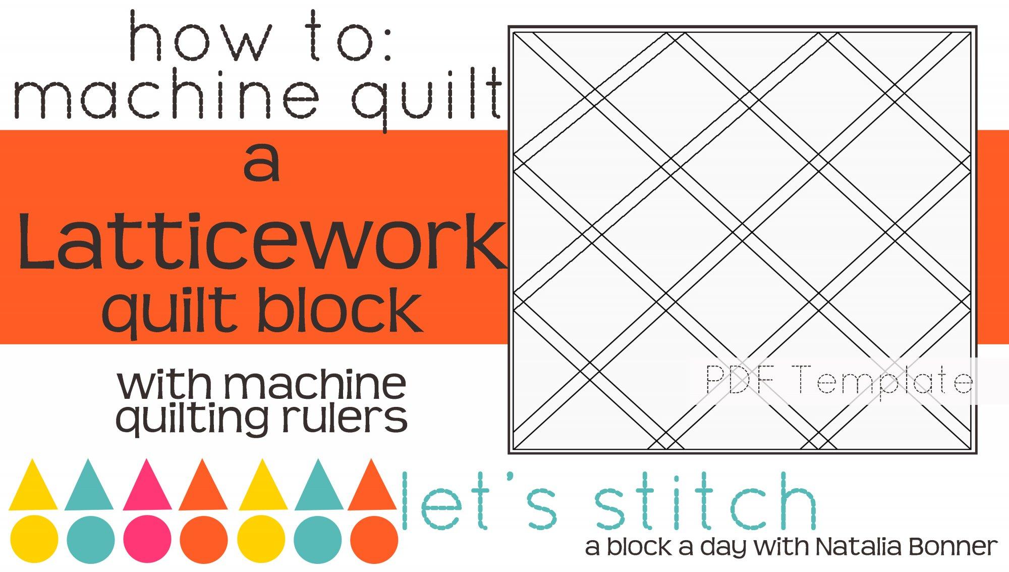 Let's Stitch - A Block a Day With Natalia Bonner - PDF - Latticework