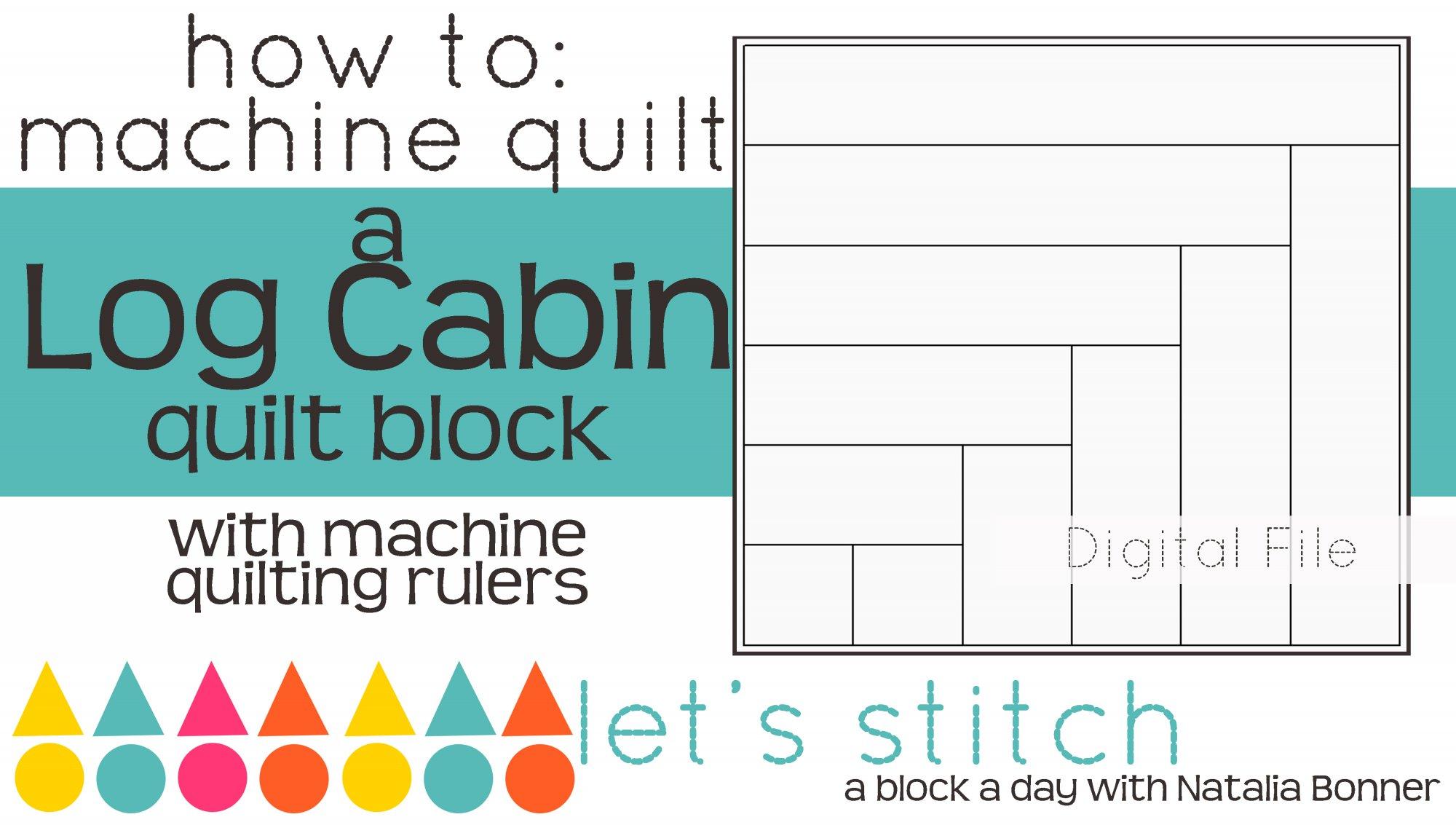 Log Cabin 6 Block - Digital