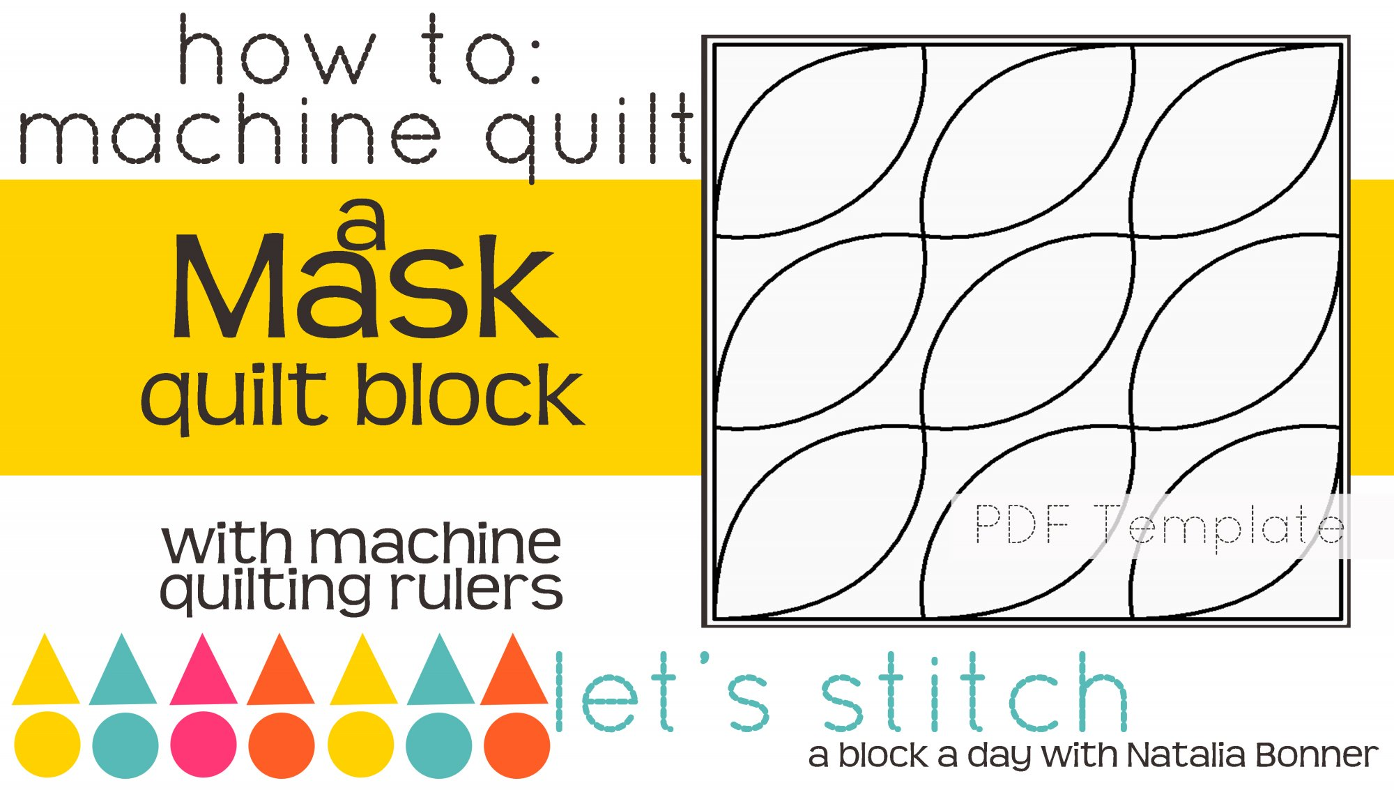 Let's Stitch - A Block a Day With Natalia Bonner - PDF - Mask