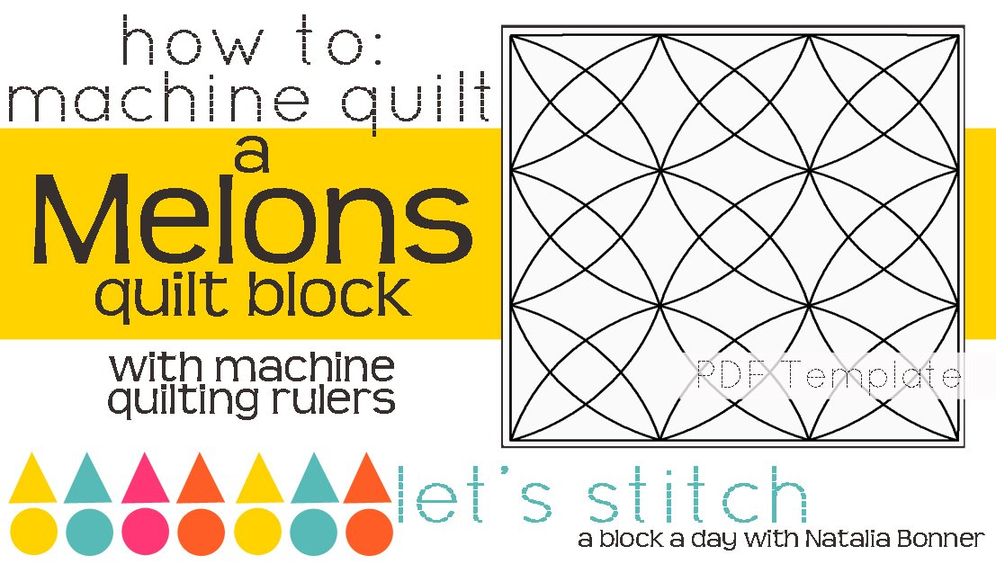 Let's Stitch - A Block a Day With Natalia Bonner - PDF - Melons