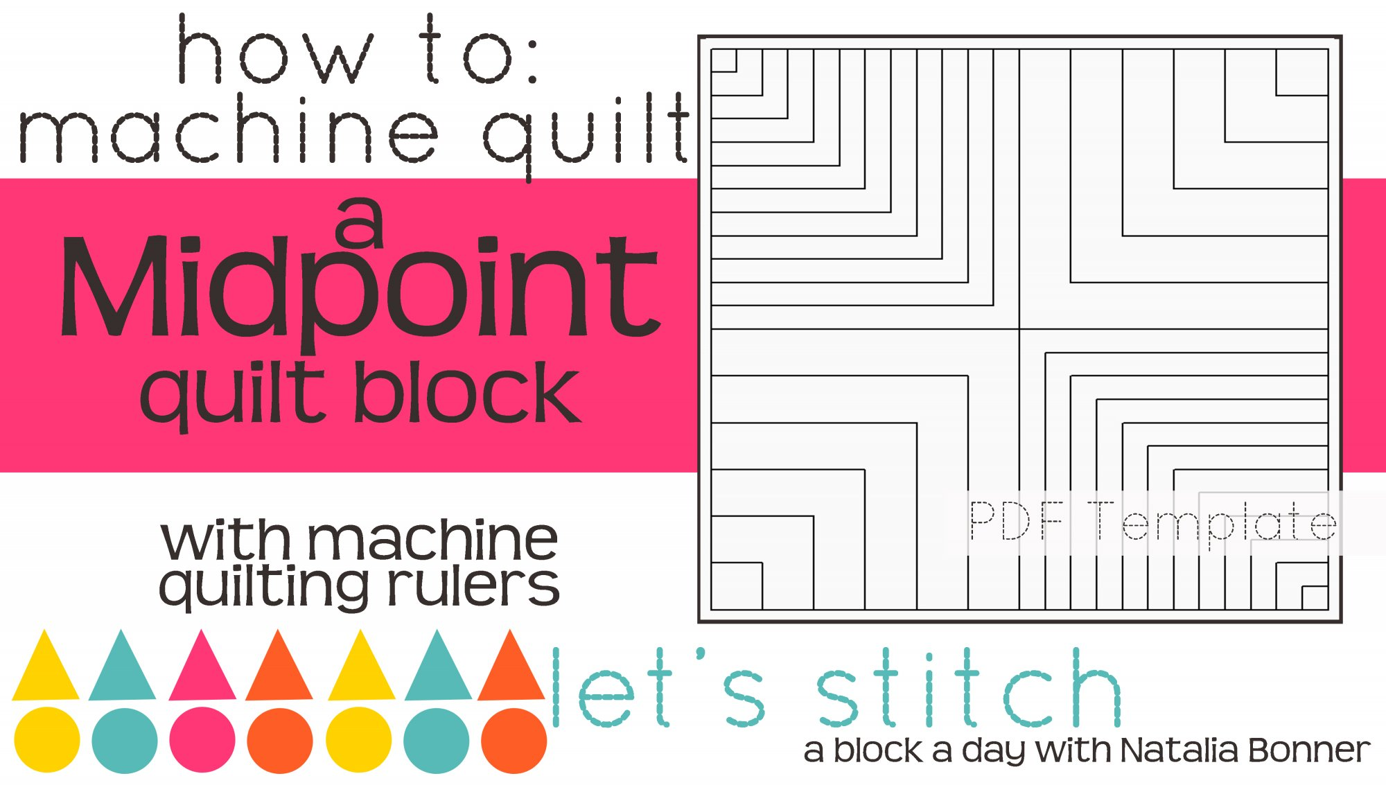 Let's Stitch - A Block a Day With Natalia Bonner - PDF - Midpoint