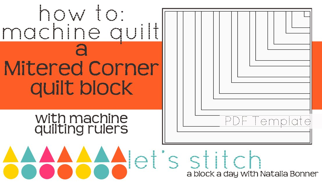 Let's Stitch - A Block a Day With Natalia Bonner - PDF - Mitered Corner Block