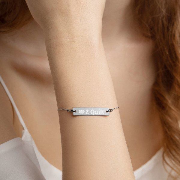 Love 2 Quilt Engraved Bar Bracelet w/ Chain