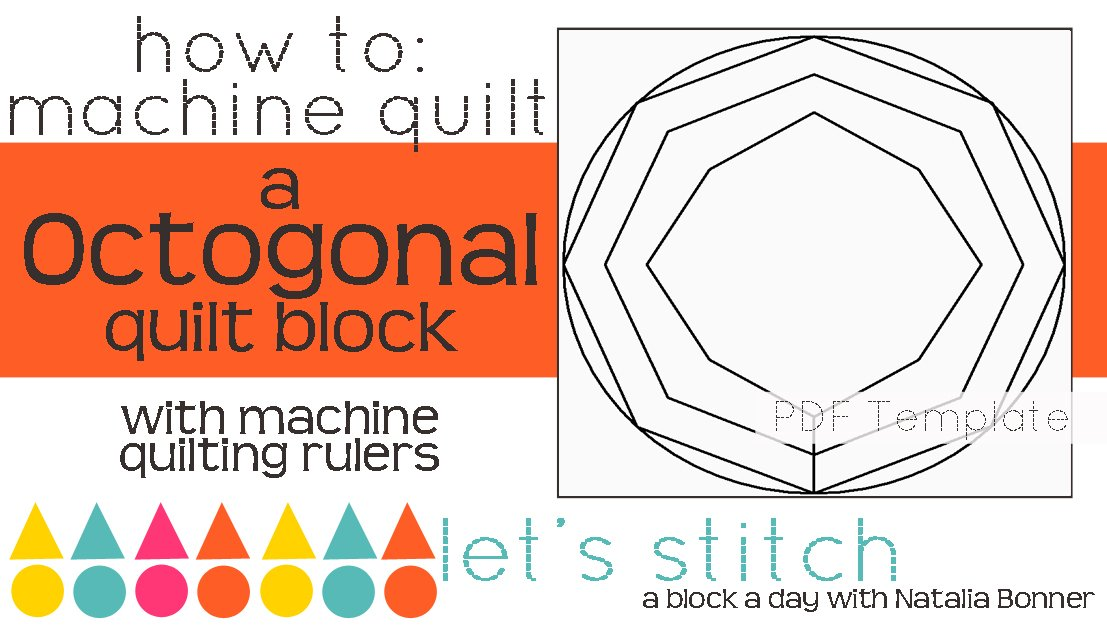 Let's Stitch - A Block a Day With Natalia Bonner - PDF - Octogonal
