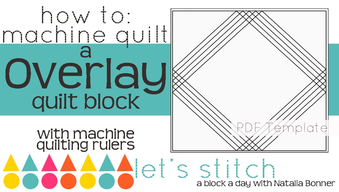 Let's Stitch - A Block a Day With Natalia Bonner - PDF - Overlay