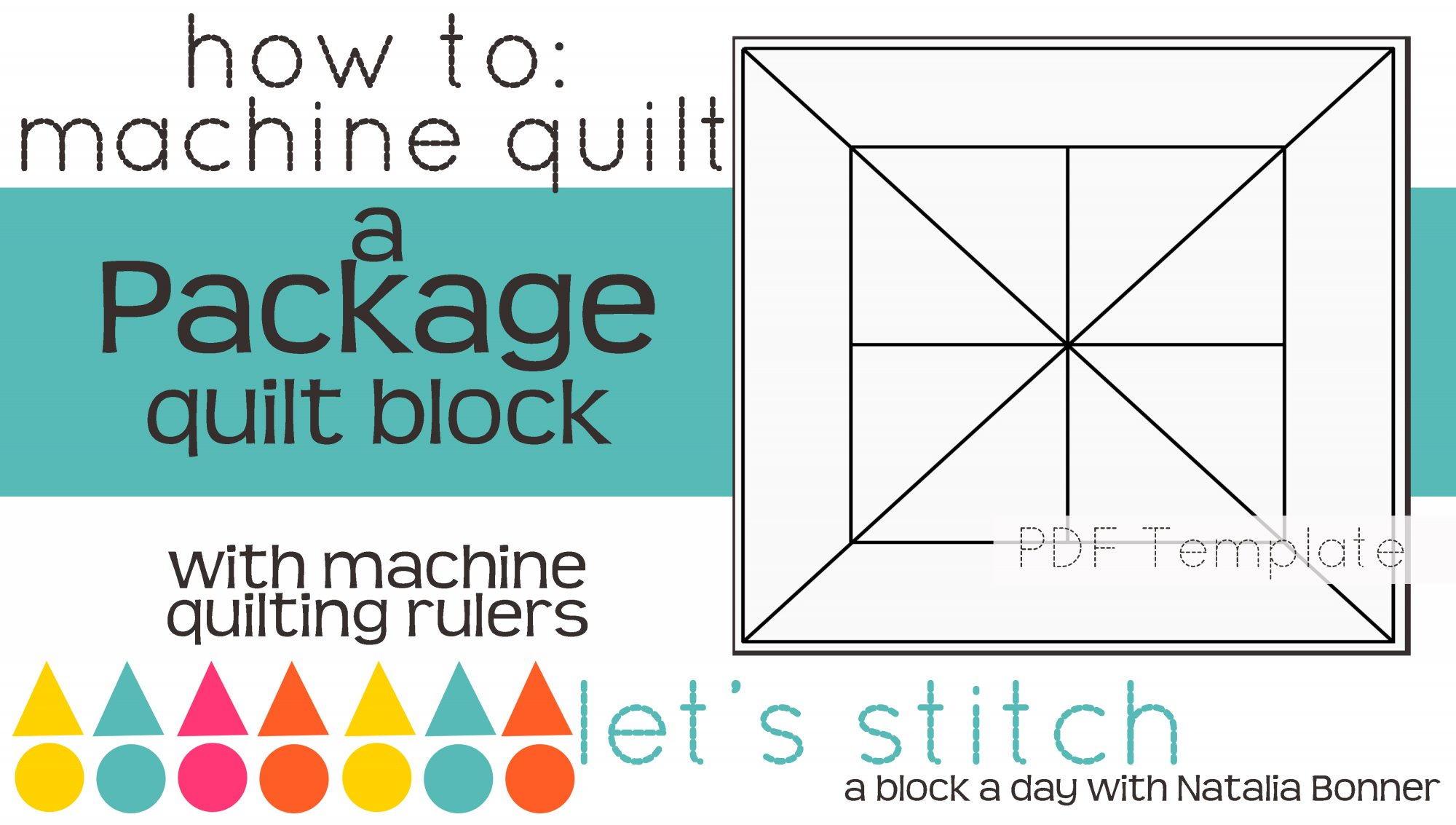 Let's Stitch - A Block a Day With Natalia Bonner - PDF - Package