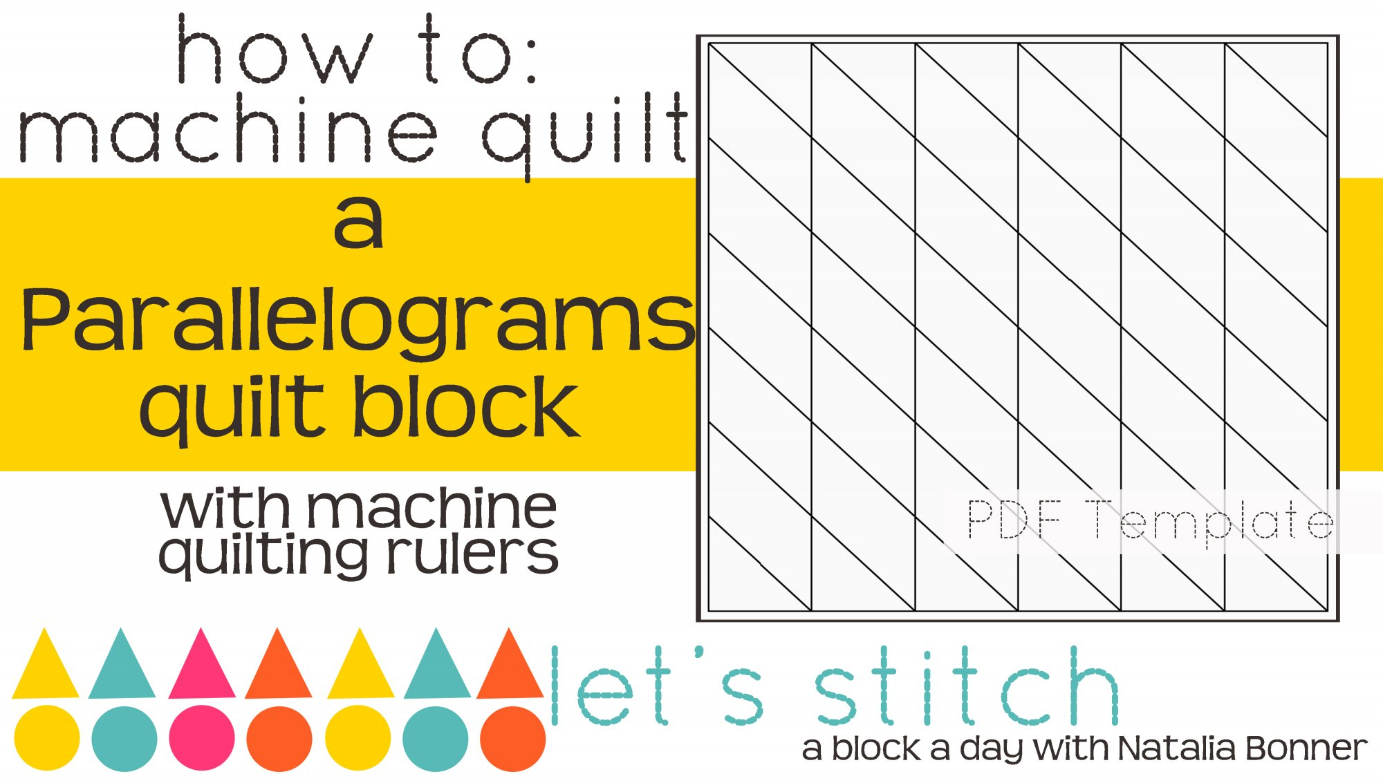 Let's Stitch - A Block a Day With Natalia Bonner - PDF - Parallelograms
