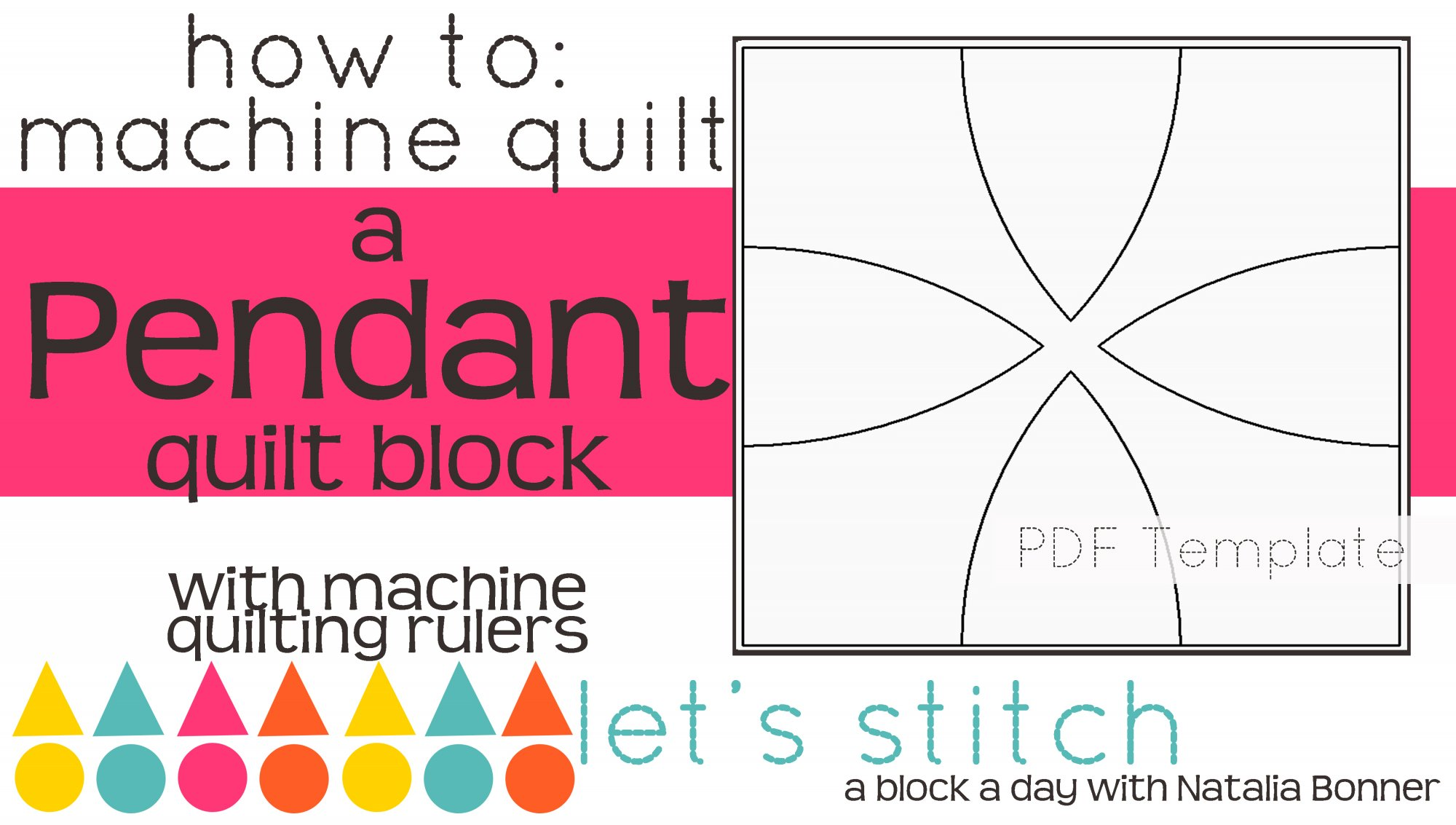 Let's Stitch - A Block a Day With Natalia Bonner - PDF - Pendant