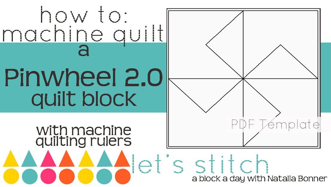 Let's Stitch - A Block a Day With Natalia Bonner - PDF - Pinwheel 2.0