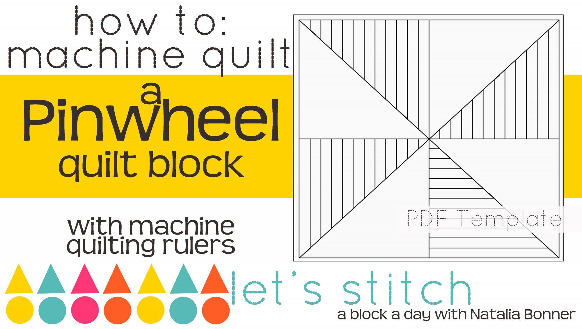 Let's Stitch - A Block a Day With Natalia Bonner - PDF - Pinwheel