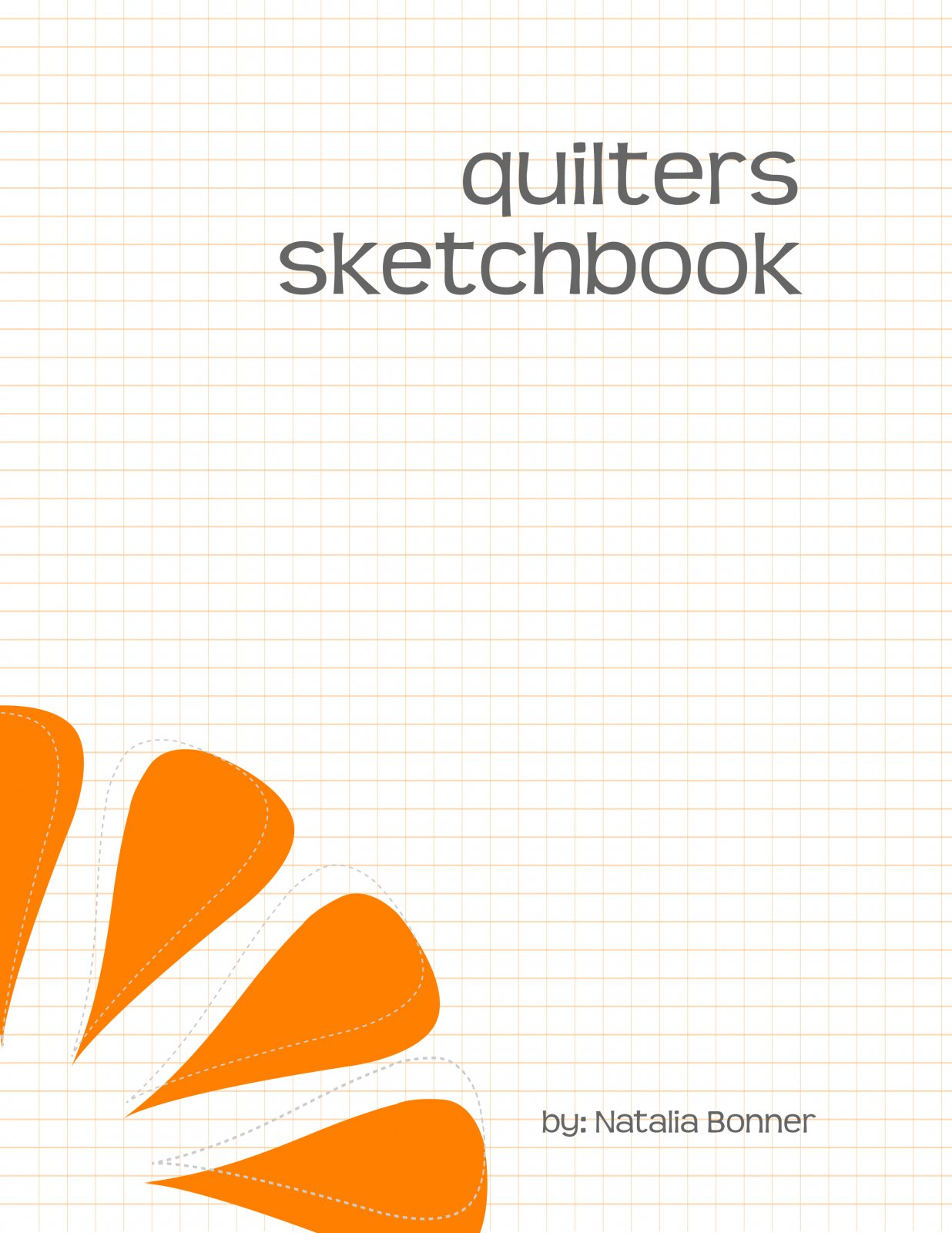 Quilters Sketchbook - SHIPPING Mid November 2019