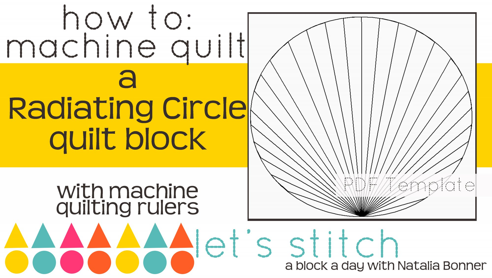 Let's Stitch - A Block a Day With Natalia Bonner - PDF - Radiating Circle
