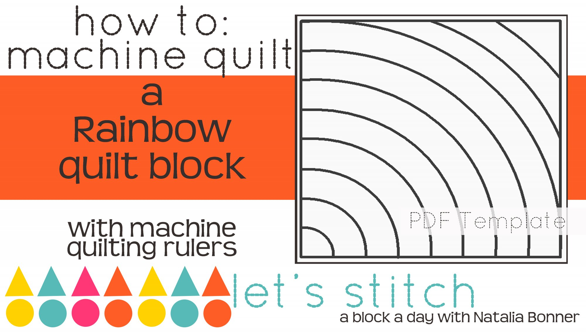 Let's Stitch - A Block a Day With Natalia Bonner - PDF - Rainbow