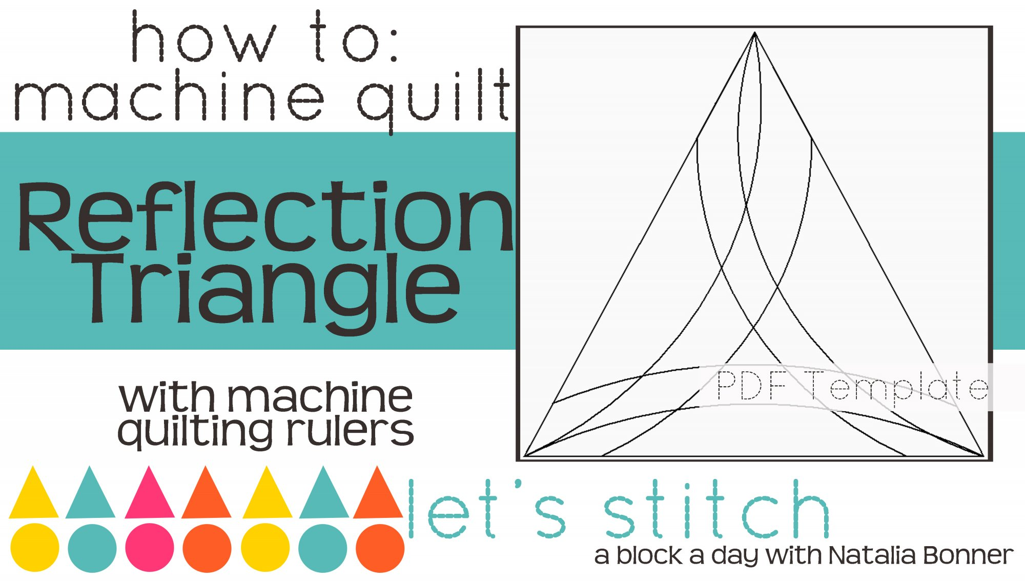 Let's Stitch - A Block a Day With Natalia Bonner - PDF - Reflection Triangle