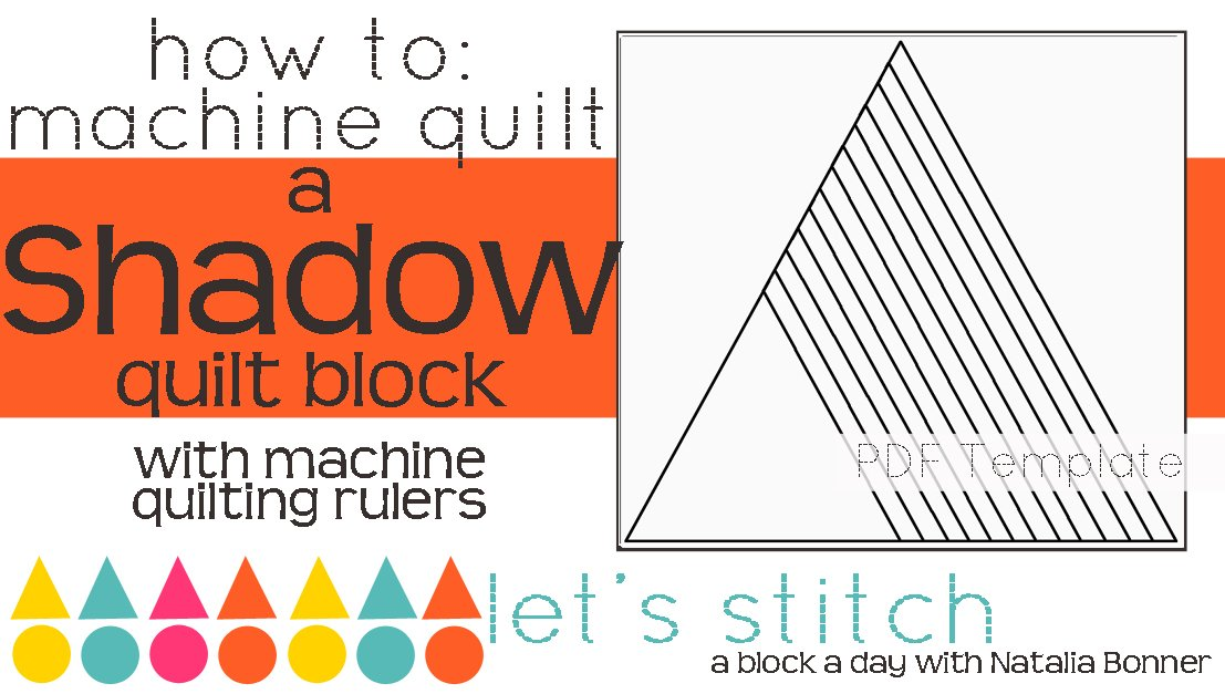 Let's Stitch - A Block a Day With Natalia Bonner - PDF - Shadow