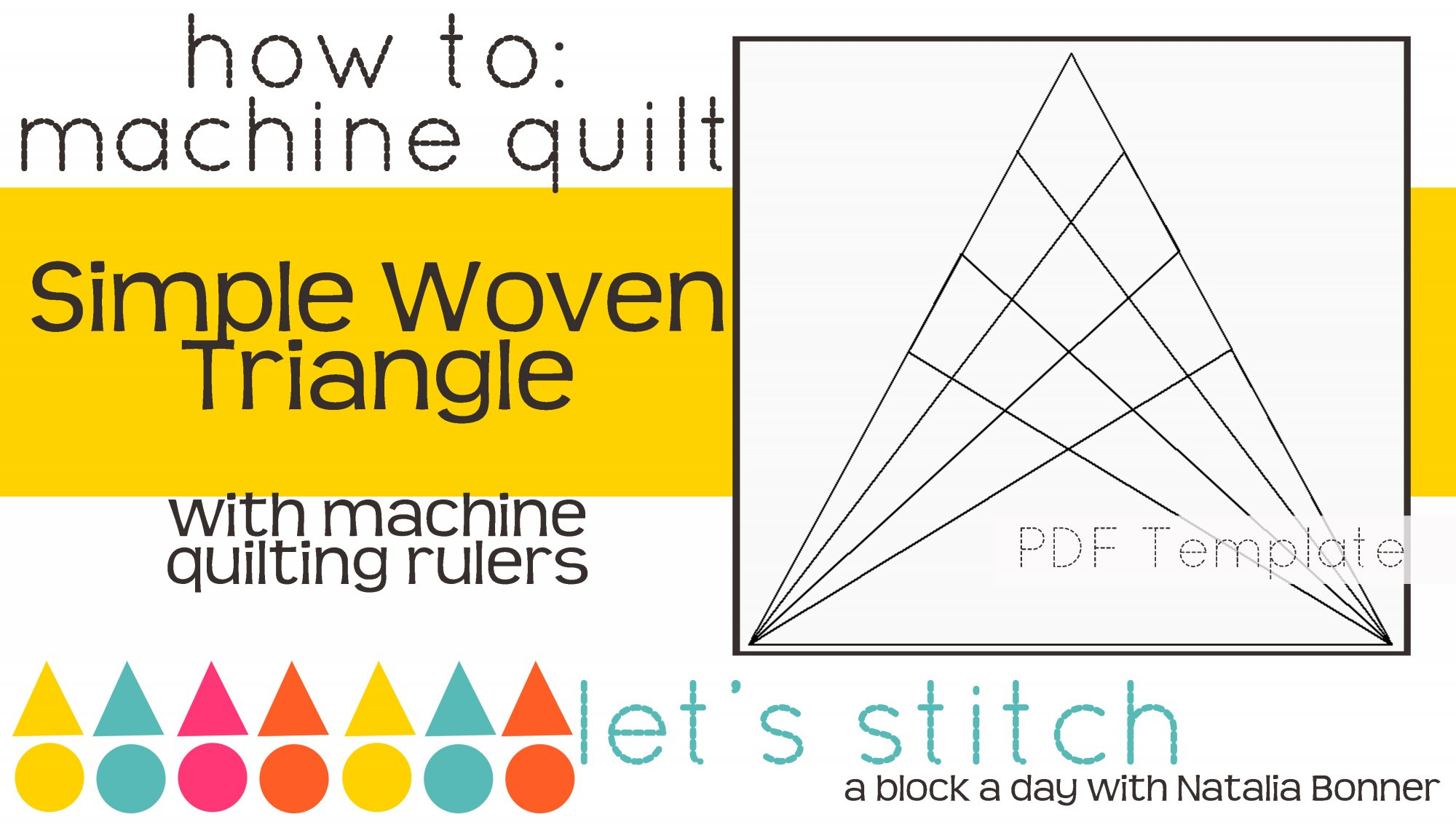 Let's Stitch - A Block a Day With Natalia Bonner - PDF - Simple Woven Triangle